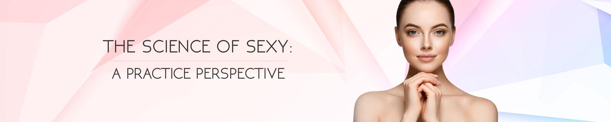 The Science of Sexy - Plastic Surgery Blog | Buckhead Plastic Surgery