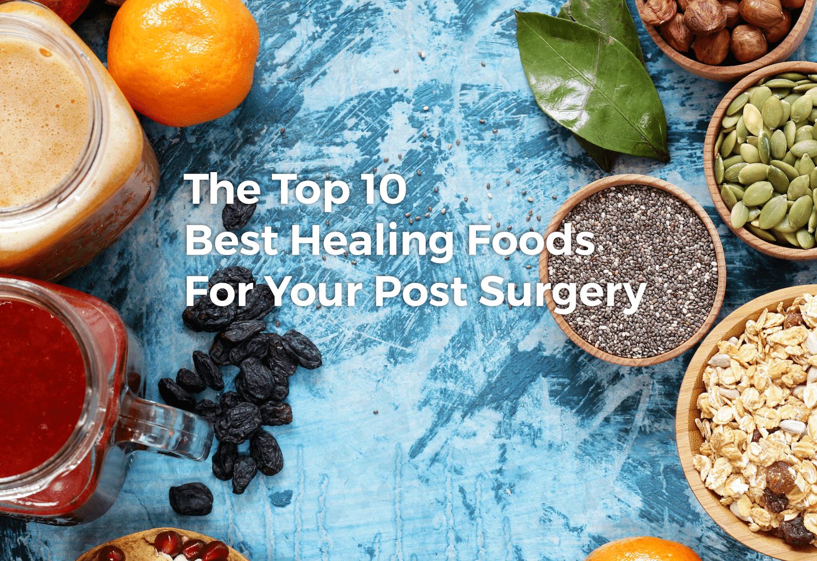 best healing foods post surgery